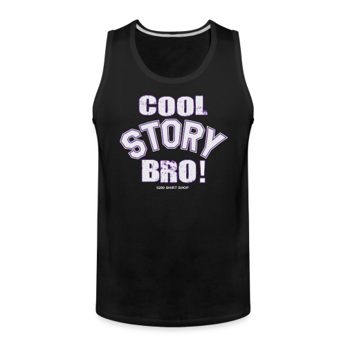 Cool Story Bro - Mens T-shirt - Men's Premium Tank