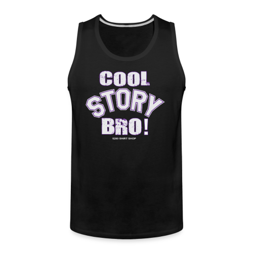 Cool Story Bro - Mens T-shirt - Men's Premium Tank