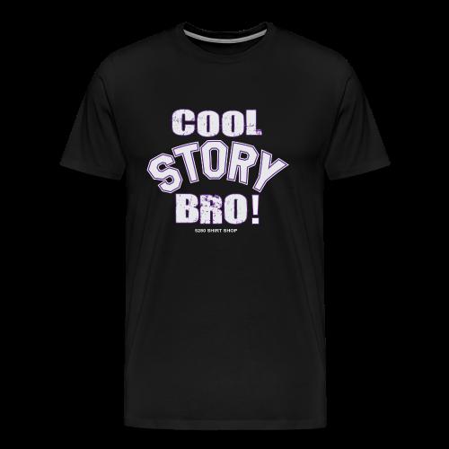 Cool Story Bro - Hoodie - Men's Premium T-Shirt