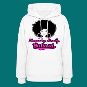 Unapologetically Natural T-Shirt - Women's Hoodie