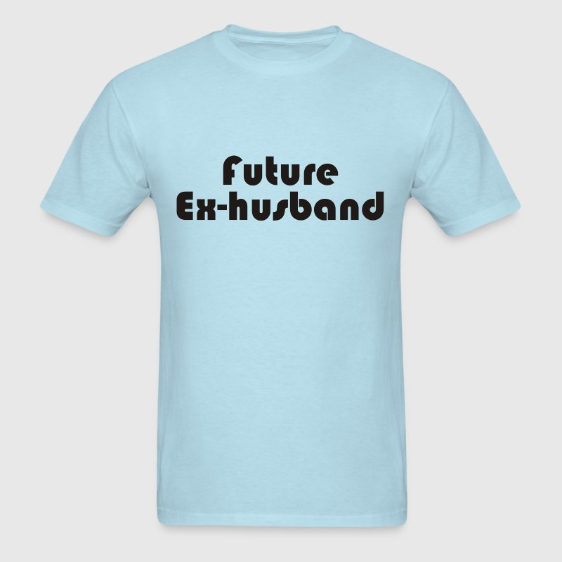 Future Ex-Husband - Men's T-Shirt