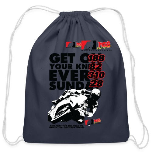 Get On Your Knees Every Sunday - Black Text - Cotton Drawstring Bag