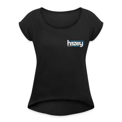 New Era Hoodie @juliatroeger - Women's Roll Cuff T-Shirt