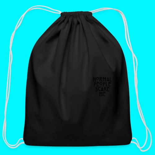 Normal People Scare Me  - Cotton Drawstring Bag