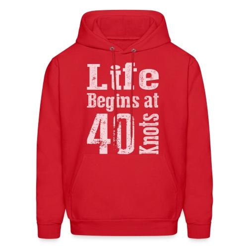 Life Begins at 40 Knots - Men's Hoodie
