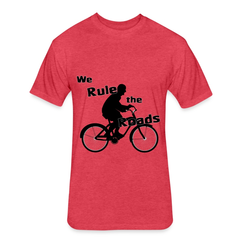 We Rule the Roads (Cyclist) - Fitted Cotton/Poly T-Shirt by Next Level