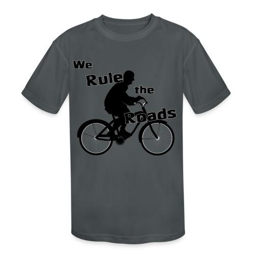 We Rule the Roads (Cyclist) - Kids' Moisture Wicking Performance T-Shirt