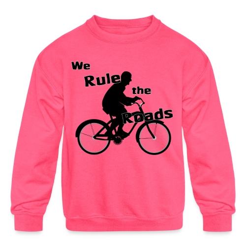We Rule the Roads (Cyclist) - Kids' Crewneck Sweatshirt