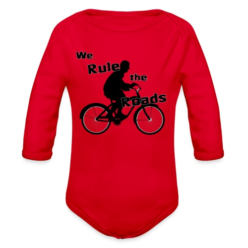 We Rule the Roads (Cyclist) - Organic Long Sleeve Baby Bodysuit
