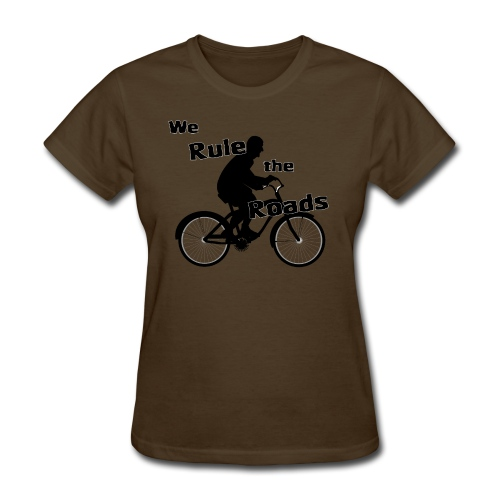 We Rule the Roads (Cyclist) - Women's T-Shirt