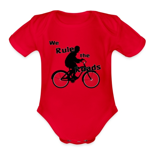 We Rule the Roads (Cyclist) - Organic Short Sleeve Baby Bodysuit