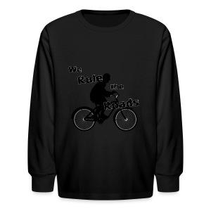 We Rule the Roads (Cyclist) - Kids' Long Sleeve T-Shirt