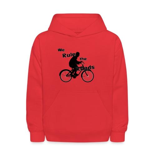 We Rule the Roads (Cyclist) - Kids' Hoodie