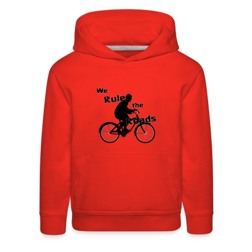 We Rule the Roads (Cyclist) - Kids' Premium Hoodie
