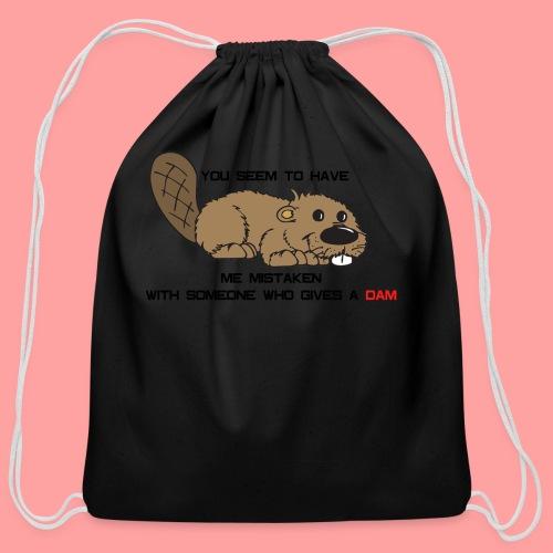 Gives a Dam - Cotton Drawstring Bag