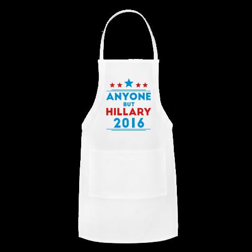 Anyone But Hillary - Adjustable Apron