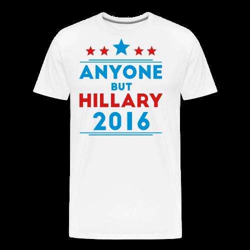 Anyone But Hillary - Men's Premium T-Shirt