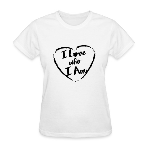 I LOVE WHO I AM - Women's T-Shirt
