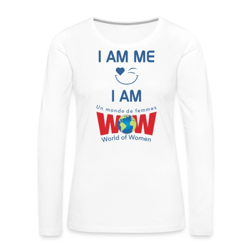 I AM ME-I AM WOW - White   %100 cotton - Women's Premium Long Sleeve T-Shirt