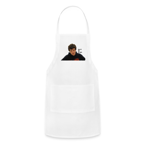 don't do drugs. - Adjustable Apron