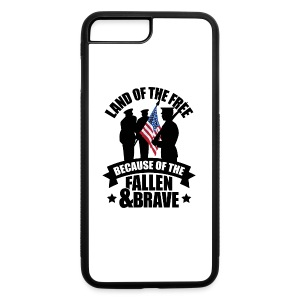 Land of Free Because of Fallen & Brave - iPhone 7 Plus/8 Plus Rubber Case