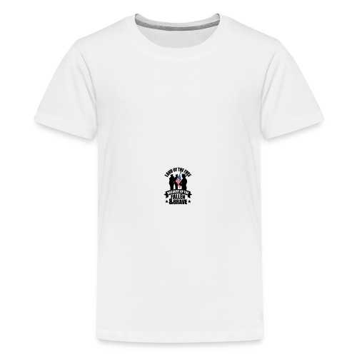 Land of Free Because of Fallen & Brave - Kids' Premium T-Shirt