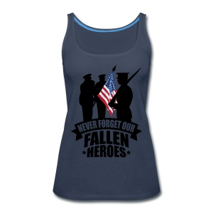Never Forget Our Fallen Soldiers - Women's Premium Tank Top