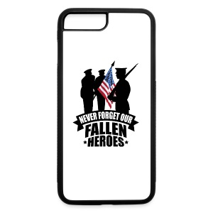Never Forget Our Fallen Soldiers - iPhone 7 Plus/8 Plus Rubber Case