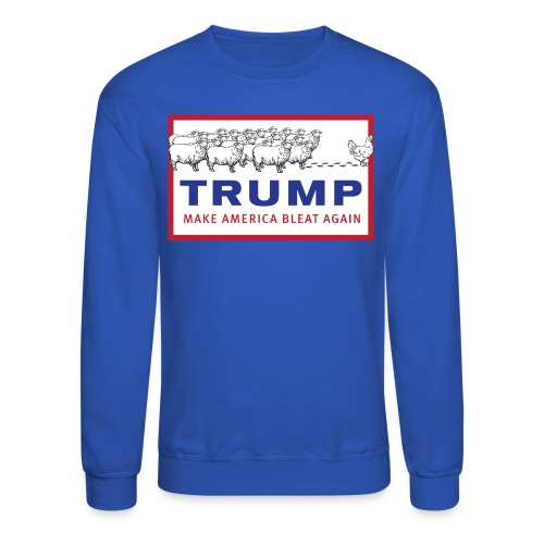Make America Bleat Again Shirt - Crewneck Sweatshirt