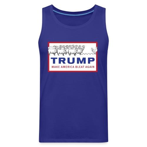 Make America Bleat Again Shirt - Men's Premium Tank