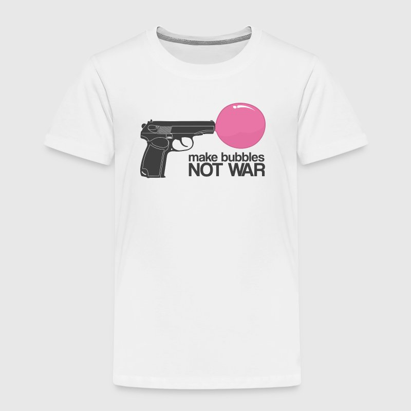 Make bubbles not war Baby & Toddler Shirts - Toddler Premium T-Shirt