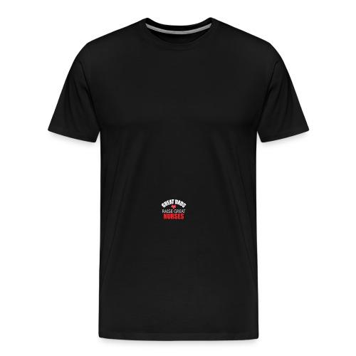 Great Dads Raise Great Nurses - Men's Premium T-Shirt