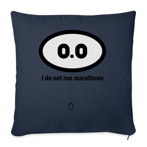 0.0 I do not run marathons - Throw Pillow Cover