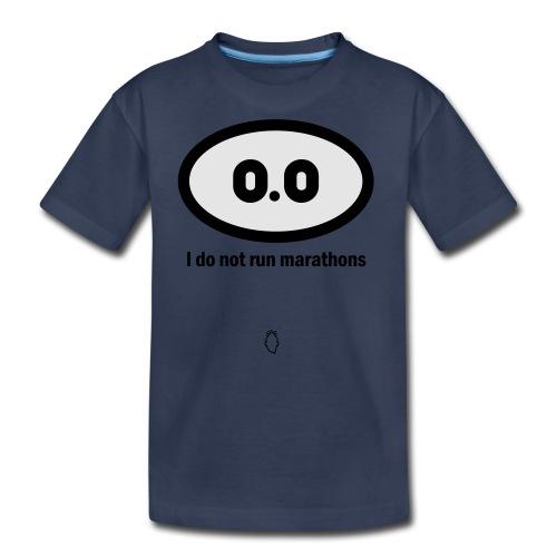 0.0 I do not run marathons - Kids' Premium T-Shirt