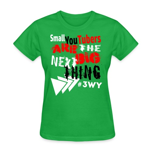 The Next Big Thing! - Women's T-Shirt