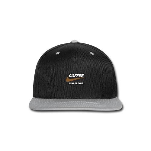 Cofee - Just Brew It. - Snap-back Baseball Cap