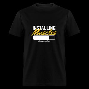 INSTALLING MUSCLES - Men's T-shirt - Men's T-Shirt