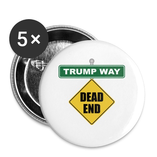 Anti-Trump Dead End - Large Buttons