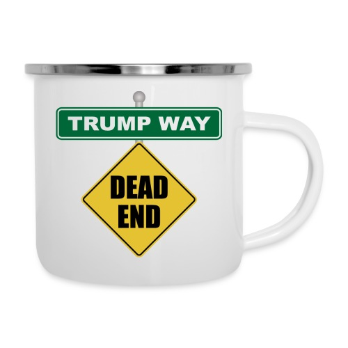 Anti-Trump Dead End - Camper Mug