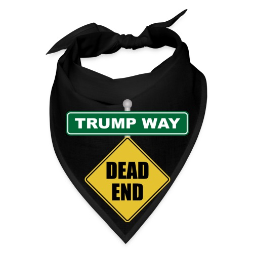 Anti-Trump Dead End - Bandana