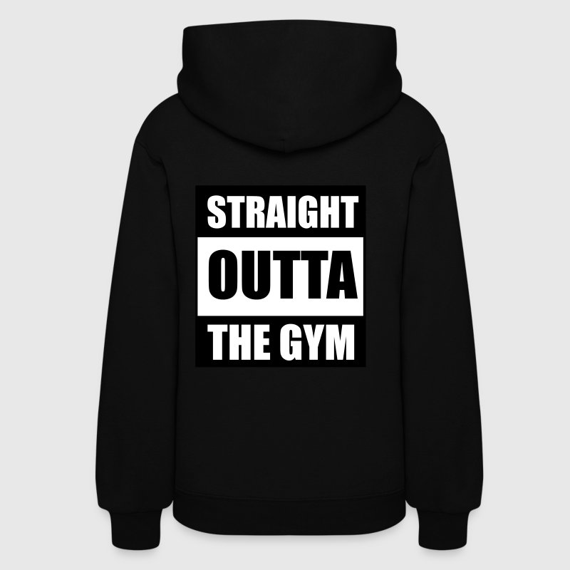 Straight Outta The Gym Hoodies - Women's Hoodie
