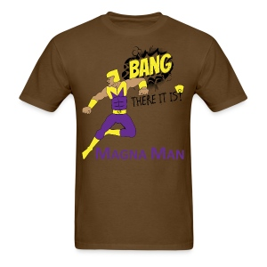 Magna Man Bang Men's T-shirt - Men's T-Shirt