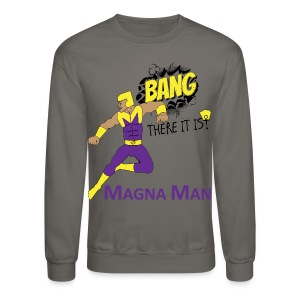 Magna Man Bang Men's T-shirt - Crewneck Sweatshirt