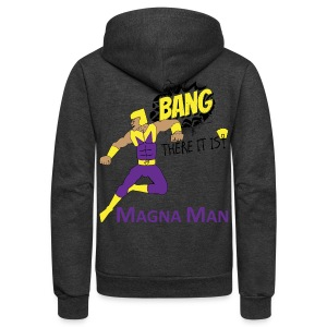 Magna Man Bang Men's T-shirt - Unisex Fleece Zip Hoodie by American Apparel