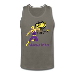 Magna Man Bang Men's T-shirt - Men's Premium Tank
