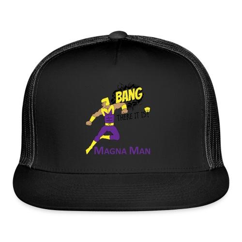 Magna Man Bang Women's T-shirt - Trucker Cap