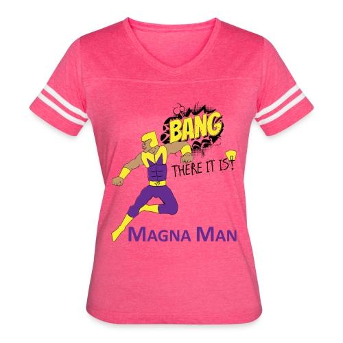 Magna Man Bang Women's T-shirt - Women's Vintage Sport T-Shirt