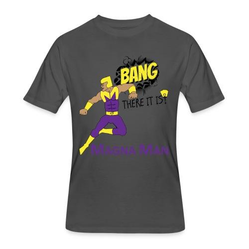 Magna Man Bang Women's T-shirt - Men's 50/50 T-Shirt