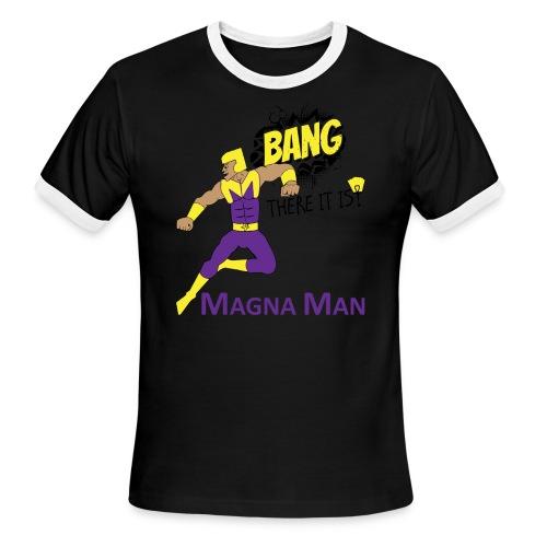 Magna Man Bang Women's T-shirt - Men's Ringer T-Shirt