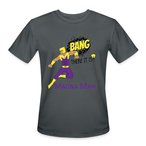 Magna Man Bang Women's T-shirt - Men's Moisture Wicking Performance T-Shirt